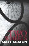 Seaton, Matt - Two wheels