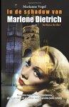 Marianne Vogel - In de schaduw van Marlene Dietrich berlijnse thriller
