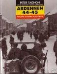 Taghon, Peter - Ardennen 44-45 . Hitlers ultime blitzkrieg