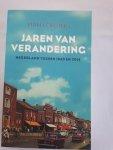 Lörzing, Han - Jaren van verandering / Nederland tussen 1945 en 2014