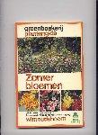 OUDSHOORN, WIM & MARJOLEIN BASTIN (tekeningen) - Groenboekerij Plantengids - Zomerbloemen - adviezen en tips voor keuze, toepassing, vermeerdering en verzorging