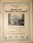 Leiden: - Beleg en ontzet van Leiden. Historisch schets voor solo en koor. Ook geschikt voor zang en harmonium door R. Gerretson (Historische schetsen 4)