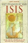 Fransen, L. - Het evangelie van Isis / de rol van het vrouwelijke bij het ontstaan van het christendom
