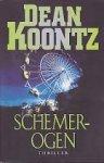 Koontz, D. - Schemerogen