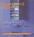 Copestick, Joanna / Lloyd, Meryl  - Opgeruimd wonen. Stijlvolle ideeën voor het creëren van ruimte in huis. Fotografie van Andrew Wood.
