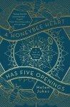 Jukes, Helen - A Honeybee Heart Has Five Openings