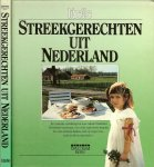 Hoeven, Wilma van .. samenstelling en receptuur - Streekgerechten uit Nederland