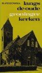 Steensma, R. - Langs  oude Groninger kerken