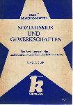 Adler, Max - Sozialismus und Gewerkschaften. Der Sozialismus seit Marx und die internationale Gewerkschaftsbewegung