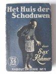 Rohmer, Sax - Het Huis der Schaduwen