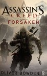Oliver Bowden - Forsaken / Assassin's Creed Book 5