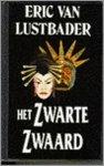 Lustbader, Eric van - Zwarte zwaard / druk 1