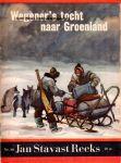 Jan Stavast Reeks no. 30 - Wegener's tocht naar Groenland
