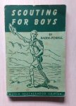 Lord Baden-Powell of Gilwell - Scouting for boys - A Handbook for Instruction in Good Citizenship Through Woodcraft