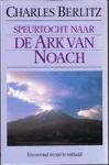 Berlitz, Charles - Speurtocht  naar de Ark van Noach,