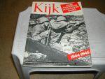 - KIJK  ONZE  BEVRIJDING  IN  WOORD  EN  BEELD  1944-1945