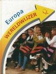 Dongen, Wim van, Sylvia den Hengst, Erwin Rouw & Rob van der Vaart - WERELDWIJZER - AARDRIJKSKUNDE VOOR DE BASISSCHOOL - EUROPA