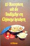 Fürrer , Okkie .  [ isbn 9789060573662  ] 3515 - 85  Recepten  uit  de  Indische  en  Chinese  Keuken. Recepten gesorteerd op hoofdingrediënt: groentes (w.o. sambals en sajoers), vlees, kip, vis-garnalen, mie en tahoe, eieren en enkele recepten voor bijgerechten. In het voorwoord kort -