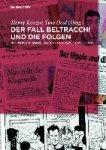 - Der Fall Beltracchi und die Folgen Interdisziplinäre Fälschungsforschung heute