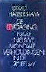 Halberstam, David - De uitdaging. Naar nieuwe mondiale verhoudingen in de 21e eeuw