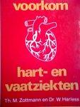 Zottmann, Thomas M. / Harless, Dr. med. Walter - VOORKOM HART- EN VAATZIEKTEN.