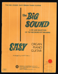 Martinelli - Arranged by MARTINELLI, The Big Sound. Easy Organ, Piano, and Guitar.  a de luxe selection of top recorded hit parades
