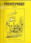 Wiercx, Piet /Robben, Cees/ Dinie van Wanrooij-Romme - Prenteproot (werkboek)