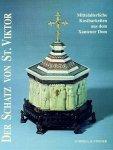Grote, Udo - Der Schatz Von St. Viktor: Mittelalterliche Kostbarkeiten Aus Dem Xantener Dom