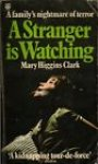 Clark Mary - A stranger is watching