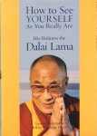 The Dalai Lama - How to see yourself as you really are