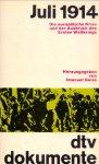 Geiss, Imanuel (ds 1304) - Juli 1914 , Die europäische Krise und der Ausbruch des Ersten Weltkriegs