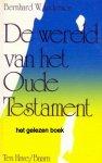 Anderson, Bernhard W. - Wereld van het oude testament