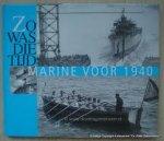 Spaarnestad fotoarchief - zo was die tijd, marine voor 1940