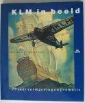 Smit, Drs. G.I. - Wunderink, R.C.J. & Hoogland, Mr. I - KLM in beeld.  75 jaar vormgeving en promotie.