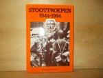 Janssen, J.A.M.M. / Groen, P.M.H. / Schulten, C.M. ( samenstellers ) - Stoottroepen 1944-1984