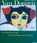 Valles-Bled, Maithe - Van Dongen : du Nord et du Sud = from the Nord to the South