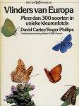 CARTER, David / PHILLIPS, Roger - Vlinders van Europa. Meer dan 300 soorten in unieke kleurenfoto's