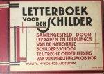 Por, Jacob - Letterboek voor den schilder samengesteld door leeraren en leerlingen van de nationale schildersschool te Utrecht onder leiding van den directeur Jacob Por