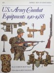 Rottman, Gordon.  Volstad, Ron. - US Army Combat Equipments 1910-1988. Men at Arms 205.