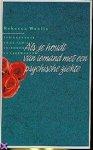 Woolis, R. - Als je houdt van iemand met een psychische ziekte een handboek voor familie, vrienden en verzorgenden