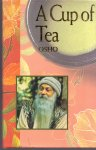 Osho / editing:  Ma Prem Maneesha & Ma Yoga Sudha (ds1210) - A Cup of Tea
