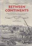 Gunsenin, N - Between Continents