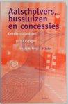 Dahm, P. - Aalscholvers, bussluizen en concessies. Overheidshandelen in 100 vragen en arresten.