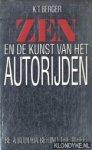 Berger - Zen en de kunst van het autoryden / druk 1