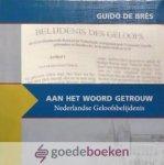Synodale Commissie Catechese Gereformeerde Gemeenten, - Aan het Woord getrouw *nieuw* --- De Nederlandse Geloofsbelijdenis