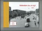 Tak, A., H.A. Voet. - Rotterdam door de tijd. Deel 2.  Blijdorp, Bergpolder en het Liskwartier