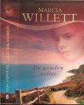 Willett, Marcia .. Vertaling : Nellie Keukelaar  van Rijsbergen  Omslag Hesseling Ontwerp - De Gouden Vallei