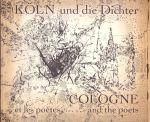 Becker, Dr. Wolfgang  (ds1257) - Köln und die Dichter, Cologne et les poètes  and the poets
