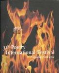 ANEDDA, BERINSKI, BERNLEF, BRENDEL, CARSON, DEELDER, DHOMHNAILL, FIORI, FRABOTTA, GONZALEZ, HERZBERG, e.v.a. - 31st Poetry International Festival - Catalogus/Catalogue 17-23 June, City Theatre Rotterdam