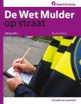 P.P. Enkelaar, P.P. Enkelaar - Op Straat - De 'Wet Mulder' op straat 2015